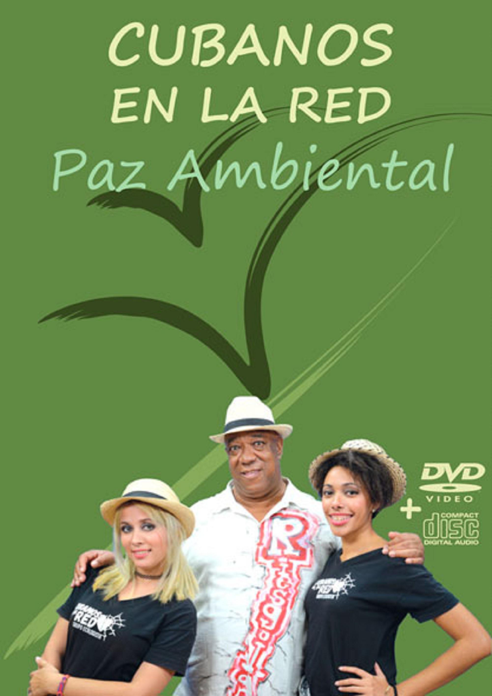 Cubanos en la Red: Paz Ambiental